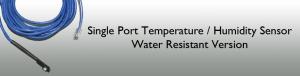 Single Port Temperature/Humidity Sensor - Water resistant Version Header Image